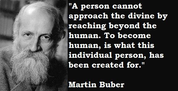 Martin Buber - Quote