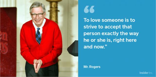 Mr Rogers always spoke for acceptance of diversity