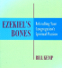 Ezekiel's Bones published in 2007 by Bill Kemp